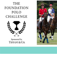Foundation Polo Challenge sponsored by Tiffany & Co.