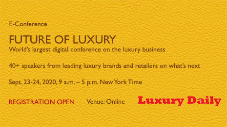 Register now for Luxury Daily's Future of Luxury eConference Sept. 23-24 as brands and retailers face unprecedented changes in customer behavior. Check out our list of 40-plus speakers from the leading luxury brands and retailers worldwide and nearly 40 sessi…